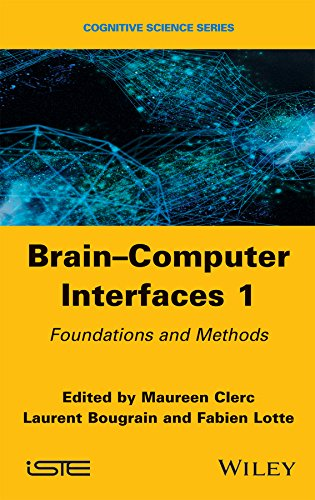 Brain-Computer Interfaces 1: Methods And Perspectives (Cognitive Science)