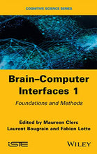 Load image into Gallery viewer, Brain-Computer Interfaces 1: Methods And Perspectives (Cognitive Science)