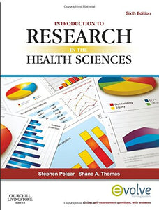 Introduction To Research In The Health Sciences, 6E