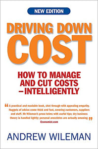 Driving Down Cost: How To Manage And Cut Cost - Intelligently