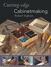 Load image into Gallery viewer, Cutting-Edge Cabinetmaking