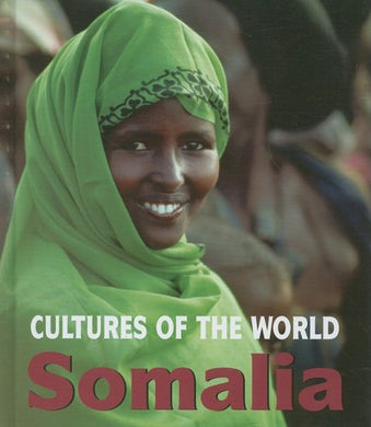 Somalia (Cultures Of The World)