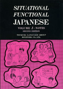 Situational Functional Japanese Volume 1: Notes