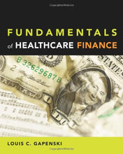 Load image into Gallery viewer, Fundamentals Of Healthcare Finance