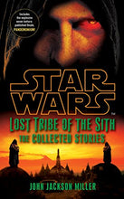 Load image into Gallery viewer, Star Wars Lost Tribe Of The Sith: The Collected Stories