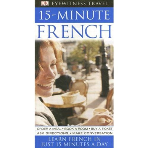15-Minute French (Eyewitness Travel)