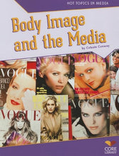 Load image into Gallery viewer, Body Image And The Media (Hot Topics In Media)