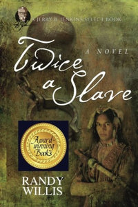 Twice A Slave (Jerry B. Jenkins Select Books)