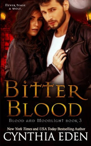 Bitter Blood (Blood And Moonlight) (Volume 3)