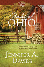 Load image into Gallery viewer, Brides Of Ohio: Three Historical Tales Of Love Set In The Heart Of The Nation (50 States Of Love)