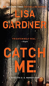 Catch Me (Detective D. D. Warren)