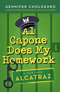 Al Capone Does My Homework (Tales From Alcatraz)