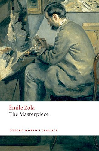 The Masterpiece (Oxford World'S Classics)