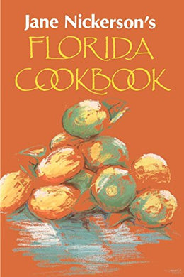 Jane Nickerson'S Florida Cookbook