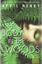 Load image into Gallery viewer, The Body In The Woods: A Point Last Seen Mystery