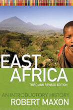 Load image into Gallery viewer, East Africa: An Introductory History