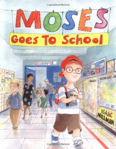 Moses Goes To School