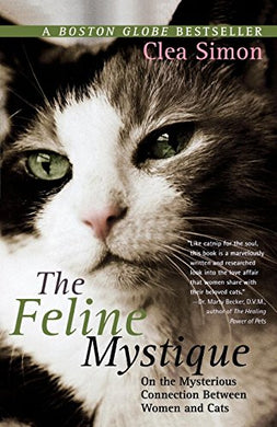 The Feline Mystique: On The Mysterious Connection Between Women And Cats