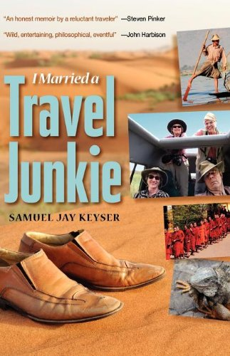 I Married A Travel Junkie