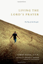 Load image into Gallery viewer, Living The Lord'S Prayer: The Way Of The Disciple