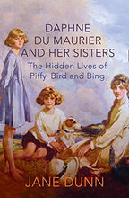 Load image into Gallery viewer, Daphne Du Maurier And Her Sisters