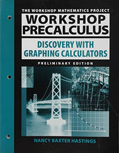 Load image into Gallery viewer, Workshop Precalculus: Discovery With Graphing Calculators
