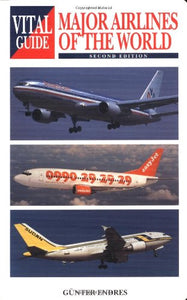Major Airlines Of The World (Vital Guide)