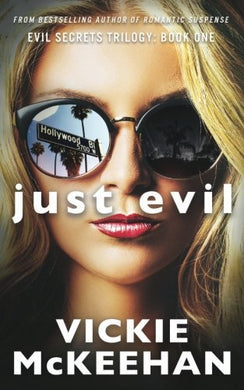 Just Evil: The Evil Trilogy Book One (Volume 1)