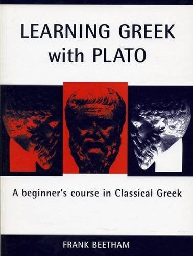 Learning Greek With Plato: A Beginner'S Course In Classical Greek (Classical Handbooks)