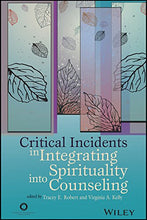 Load image into Gallery viewer, Critical Incidents In Integrating Spirituality Into Counseling