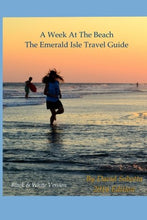 Load image into Gallery viewer, A Week At The Beach, The Emerald Isle Travel Guide