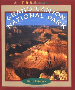 Grand Canyon National Park (True Books: National Parks)