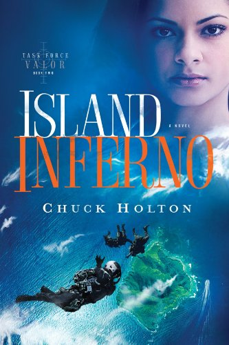 Island Inferno (Task Force Valor Series #2)