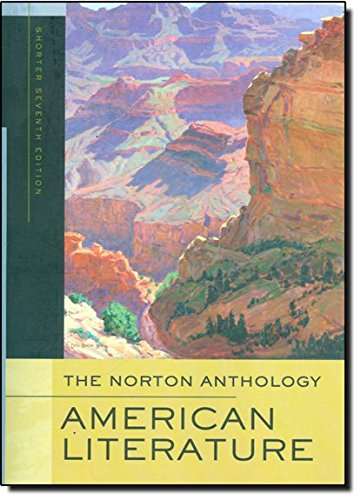 The Norton Anthology Of American Literature (Shorter Seventh Edition)