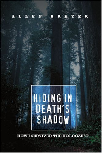 Hiding In Death'S Shadow: How I Survived The Holocaust