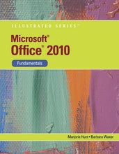 Load image into Gallery viewer, Microsoft Office 2010: Illustrated Fundamentals (Available Titles Skills Assessment Manager (Sam) - Office 2010)