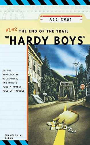 The End Of The Trail (The Hardy Boys #162)