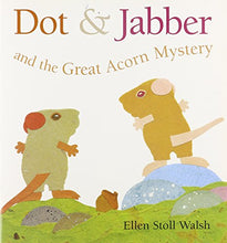 Load image into Gallery viewer, Journeys: Read Aloud Unit 5 Book 21 Lv 1 Dot & Jabber And The Great Acorn Mystery
