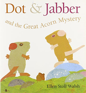 Journeys: Read Aloud Unit 5 Book 21 Lv 1 Dot & Jabber And The Great Acorn Mystery