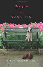 Load image into Gallery viewer, Emily & Einstein: A Novel Of Second Chances