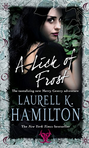 A Lick Of Frost (Meredith Gentry, Book 6)