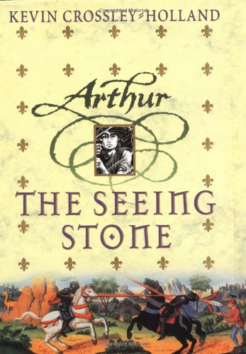 The Seeing Stone (Arthur Trilogy)