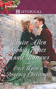 Once Upon A Regency Christmas: On A Winter'S Eve\Marriage Made At Christmas\Cinderella'S Perfect Christmas (Harlequin Historical)
