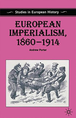 European Imperialism, 1860-1914 (Studies In European History)