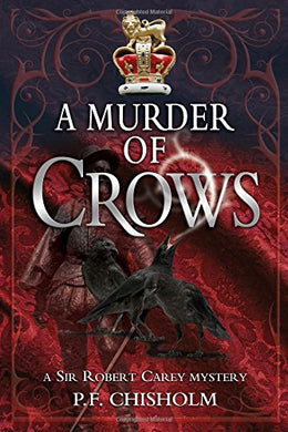 A Murder Of Crows (Sir Robert Carey Series)