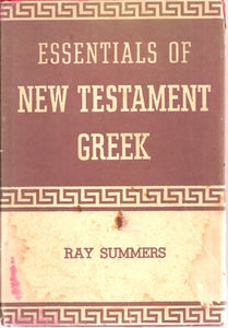 Essentials Of New Testament Greek (English And Greek Edition)