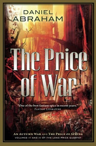The Price Of War: The Second Half Of The Long Price Quartet
