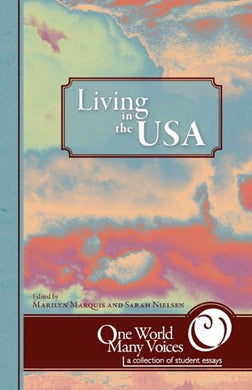 One World Many Voices: Living In The Usa