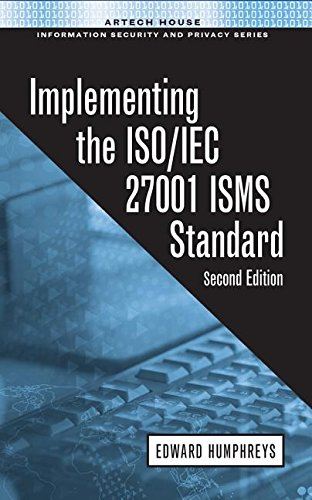 Implementing The Iso / Iec 27001 Isms Standard