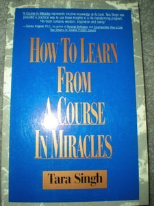 How To Learn From A Course In Miracles